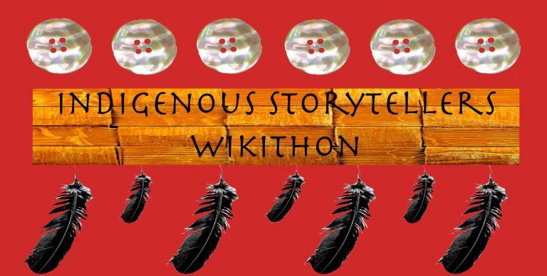 INDIGENOUS STORYTELLERS WIKITHON